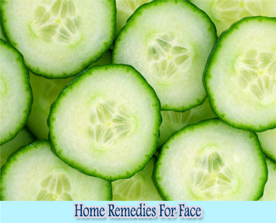 Cucumber : Home Remedies for Clear Face