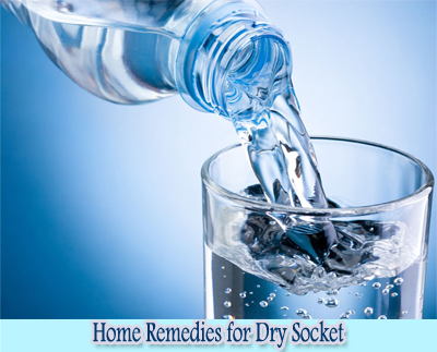 Water : Home Remedies for Dry Socket