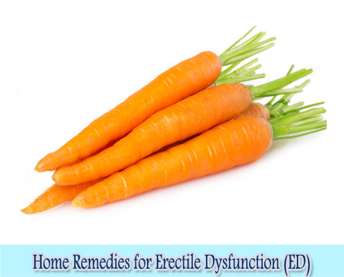 Carrots : Home Remedies for Erectile Dysfunction (ED)
